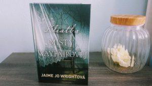 Kliatba Misty Wayfairovej (Jaime Jo Wrightová)